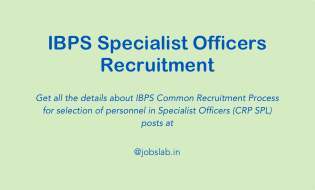 IBPS Specialist Officers Recruitment - Apply for IBPS SO Posts