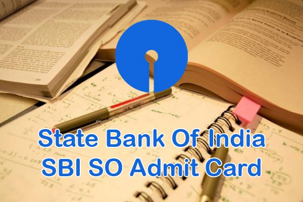 SBI SO Call Letter declared at sbi.co.in