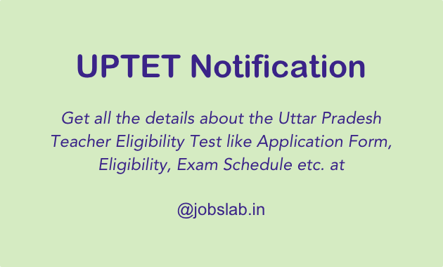 UPTET 2019 Notification, Online Application & Exam Date