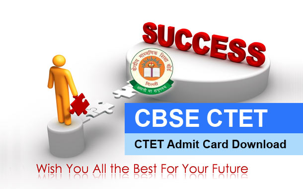 CBSE CTET Admit Card 2019 Available for Download