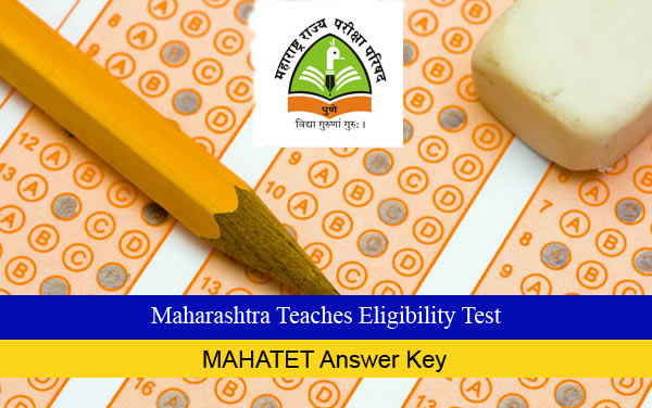 MAHATET Answer Key Available - Download Here