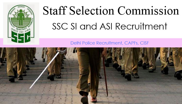 Delhi Police Recruitment 2016: Apply Online for SI, ASI Posts in Delhi, BSF, CISF, CRPF