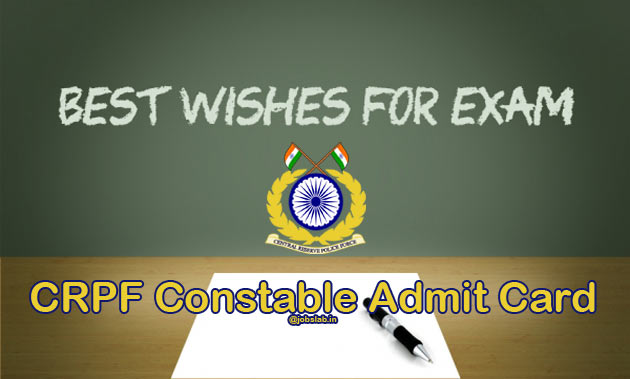 CRPF Constable Admit Card 2016 Available for Tradesman written Exam