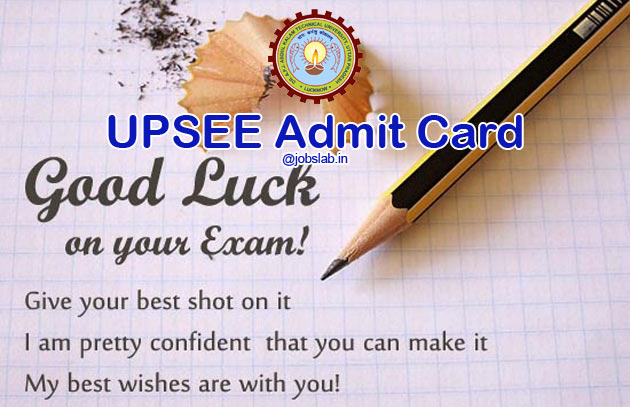 UPSEE Admit Card 2016 For UPTU UPSEE 2016 Entrance Exam
