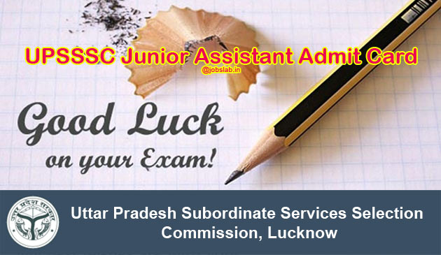 UPSSSC Junior Assistant Admit Card 2016 & Exam Date Available