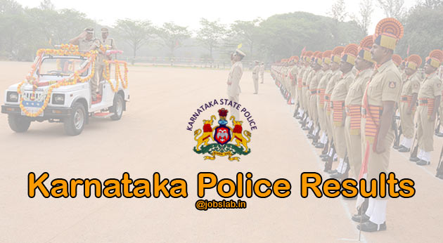 Karnataka Police Result 2019 for APC, CPC, KSRP 4350 Constable Posts Available