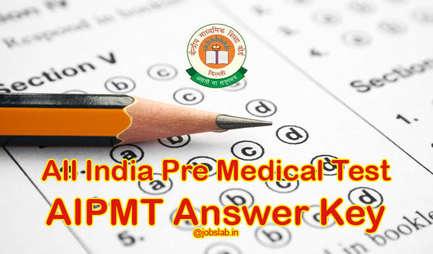 AIPMT Answer Key 2016 Download CBSE NEET 2016 Answer Key