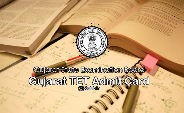 Gujarat TET Admit Card 2016 Download GTET Hall Ticket/Call Letter