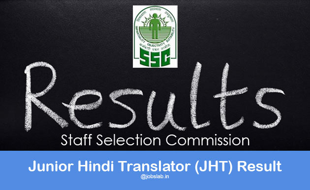 SSC Junior Hindi Translator Result 2016 Check SSC JHT Results Here