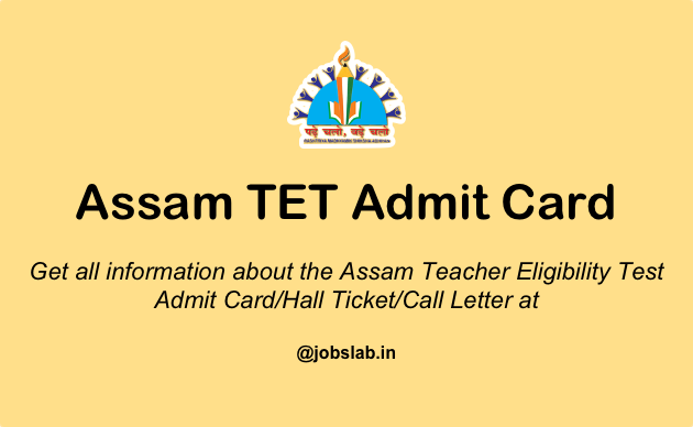 Assam TET Admit Card 2016 - Download ATET Hall Ticket