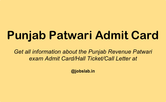 Punjab Patwari Admit Card 2016 Download Punjab Revenue Patwari Hall Ticket