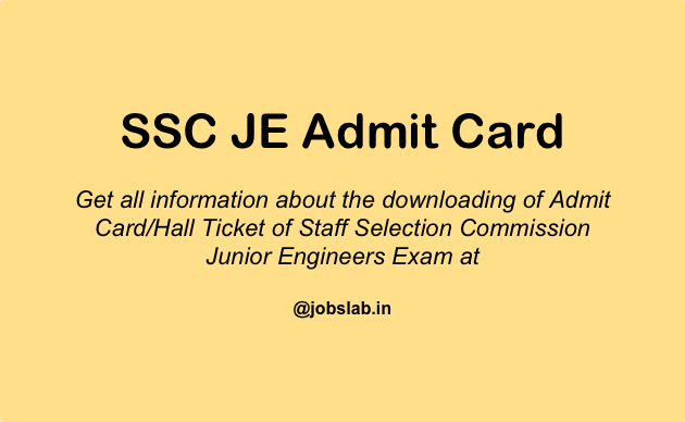 SSC JE Admit Card Available - Download SSC Junior Engineer Hall Ticket